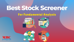Read more about the article Best Stock Screener For Fundamental Analysis