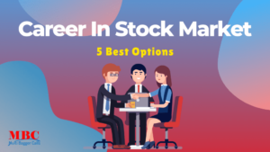 Read more about the article 5 Best Career In Stock Market