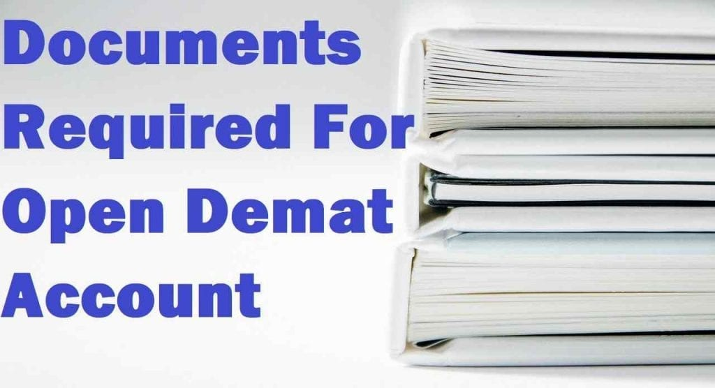 Documents Required For Open Demat Account!
