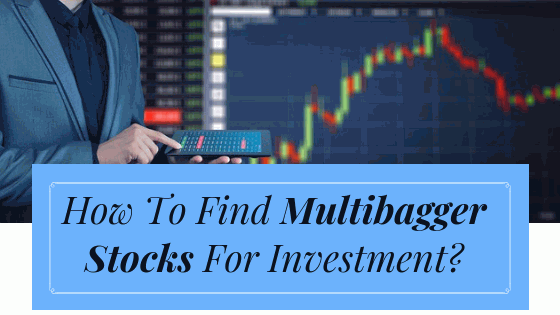 How To Find Multibagger Stocks For Next 10 Years.