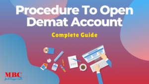 Read more about the article Procedure To Open Demat Account [Complete Guide]
