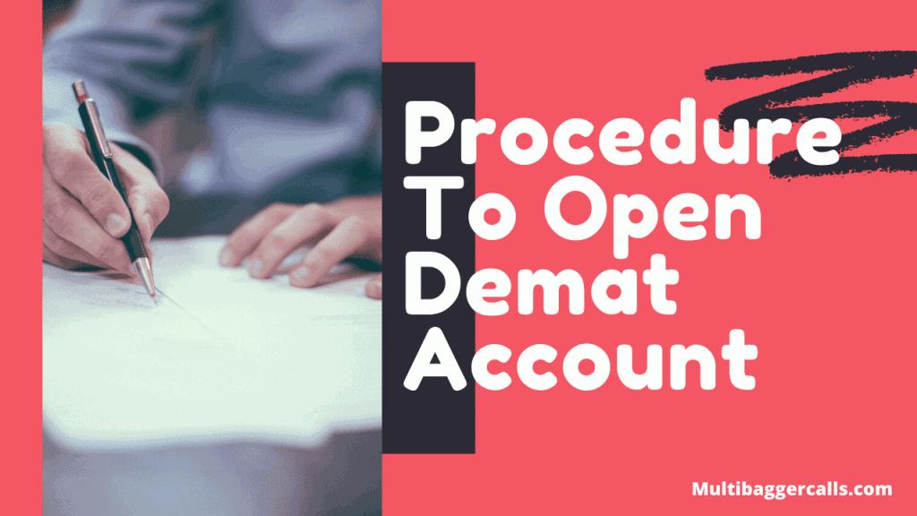Procedure To Open Demat Account.